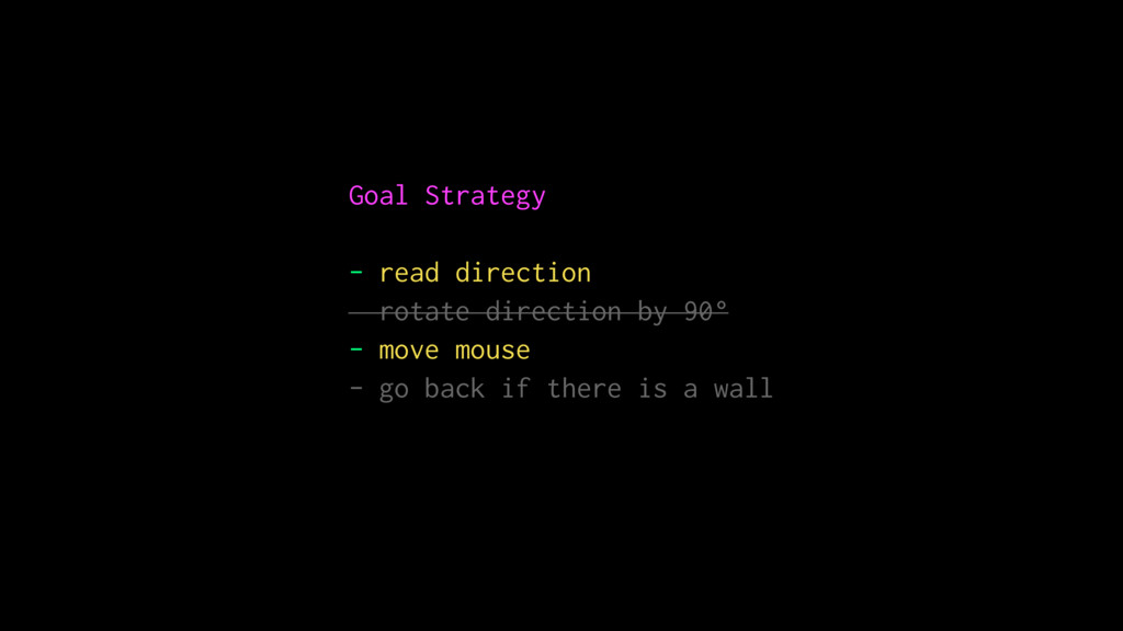 Goal Strategy - read direction