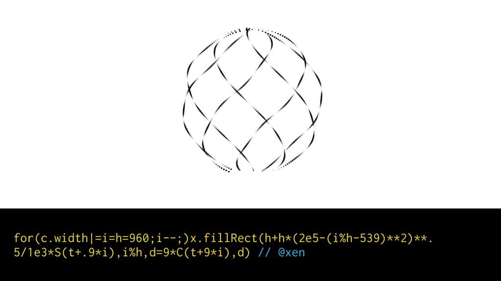 for(c.width|=i=h=960;i--;)x.fillRect(h+h*(2e5-(...