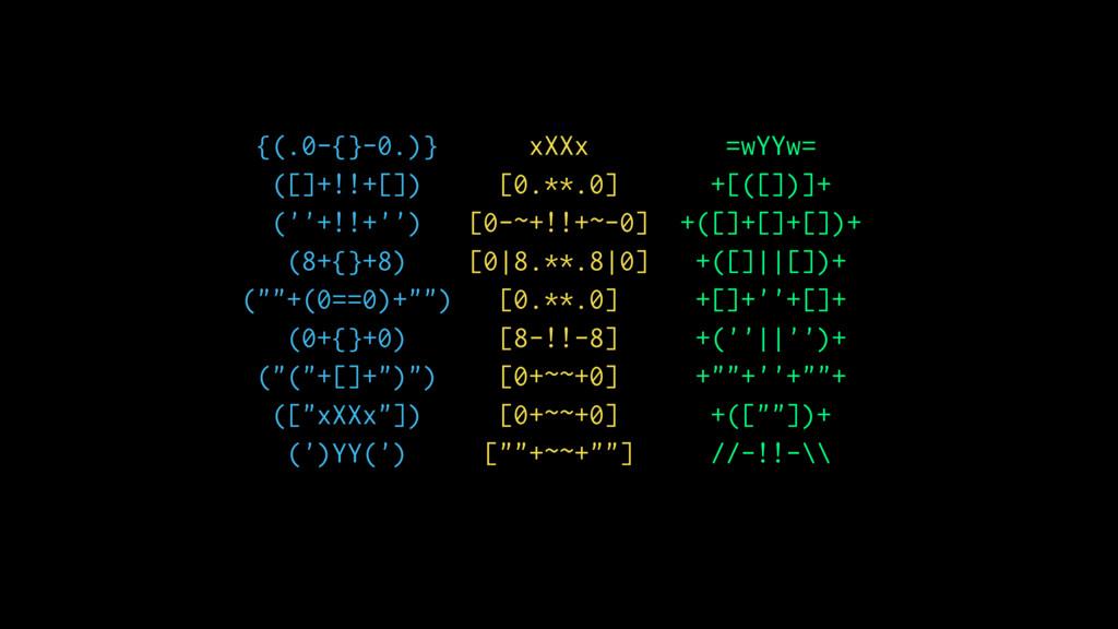 {(.0-{}-0.)} xXXx =wYYw= ([]+!!+[]) [0.**.0] +[...