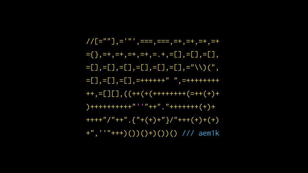 "/ /[ =""""], ='""', = == , = == , = + , = + , =+ ,..."