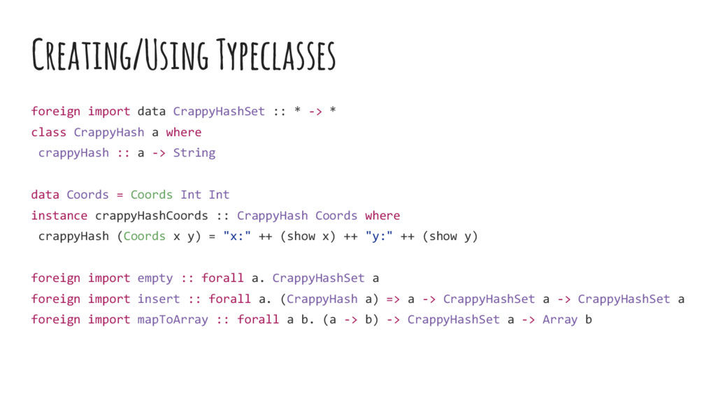 Creating/Using Typeclasses foreign import data ...