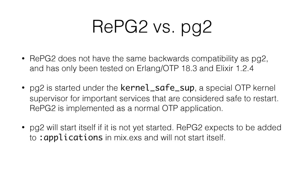 RePG2 vs. pg2 • RePG2 does not have the same ba...