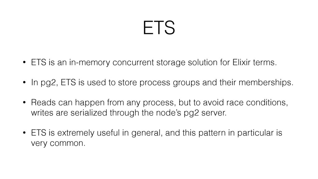 ETS • ETS is an in-memory concurrent storage so...