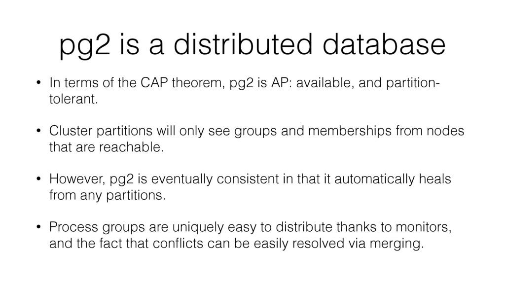 pg2 is a distributed database • In terms of the...