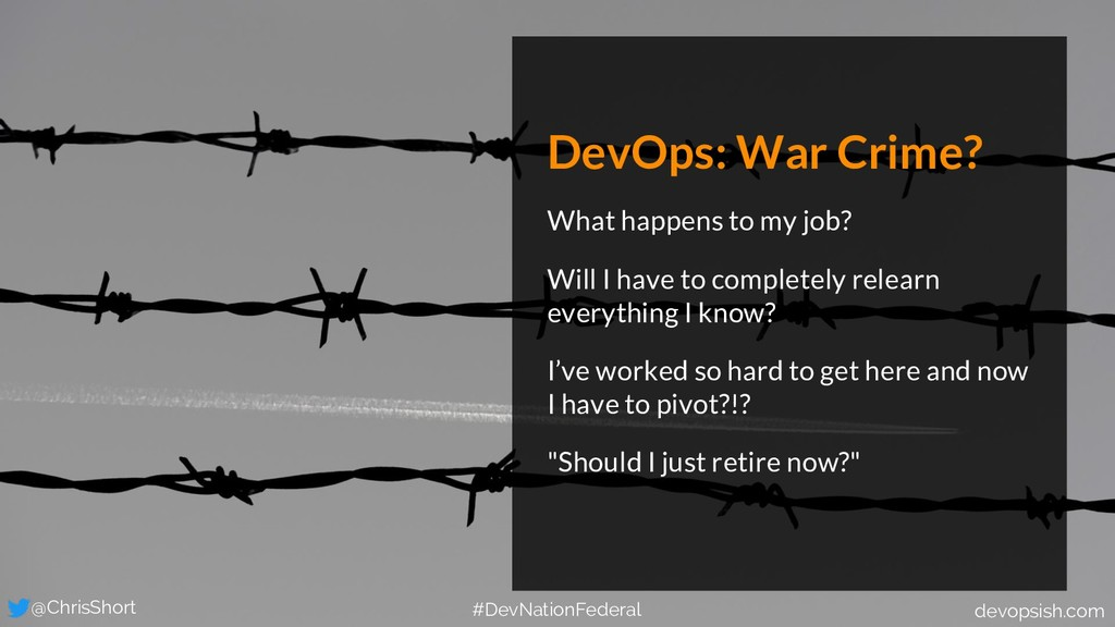 DevOps: War Crime? What happens to my job? Will...
