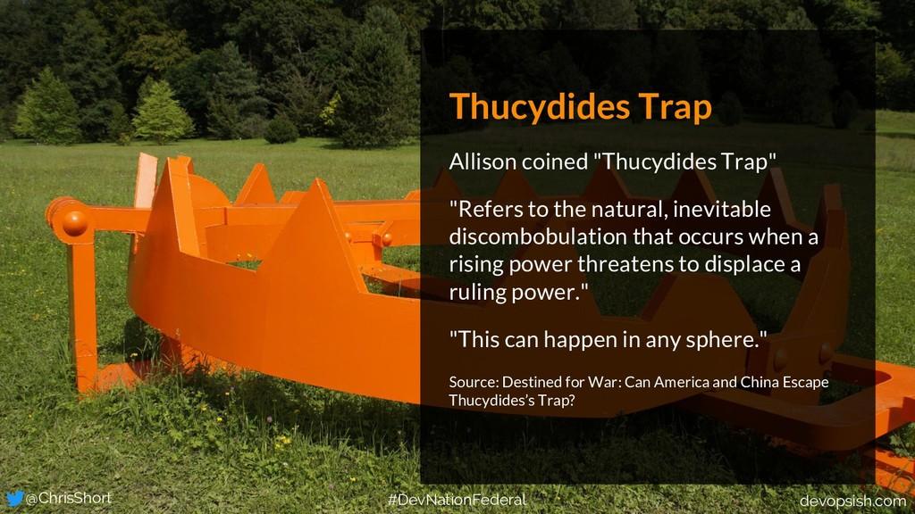 """Thucydides Trap Allison coined """"Thucydides Trap..."""