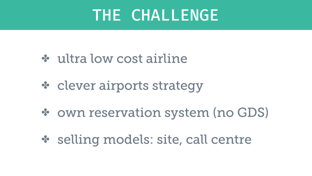 ✤ ultra low cost airline ✤ clever airports stra...