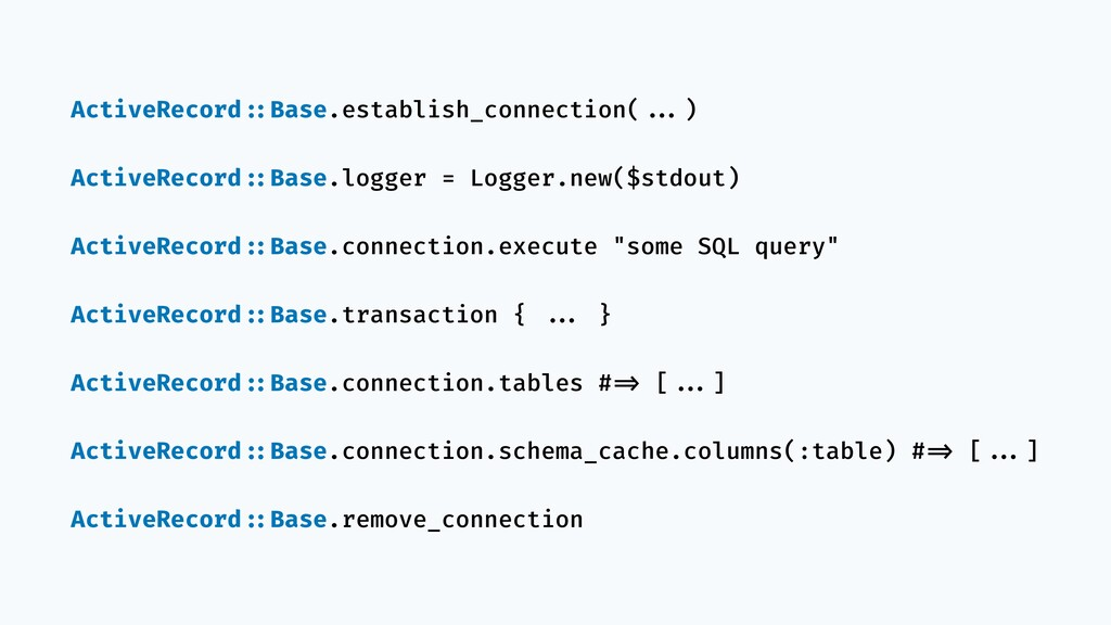 ActiveRecord!::Base.establish_connection(!!...)...