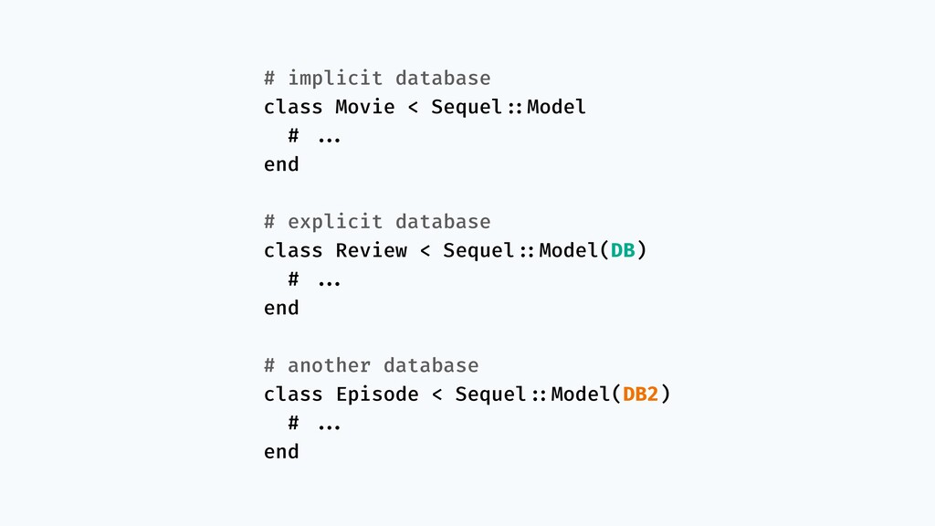 # implicit database class Movie < Sequel!::Mode...
