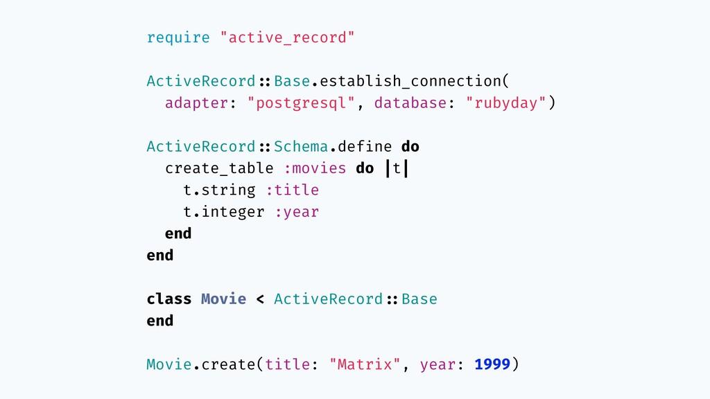 "require ""active_record"" ActiveRecord!::Base.est..."