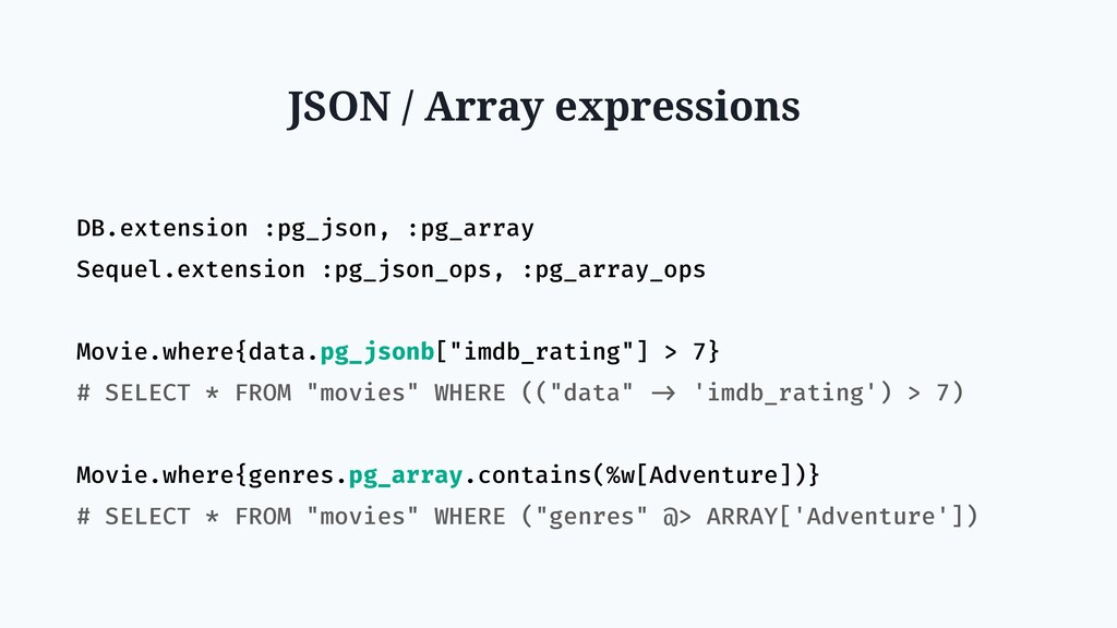 JSON / Array expressions DB.extension :pg_json,...
