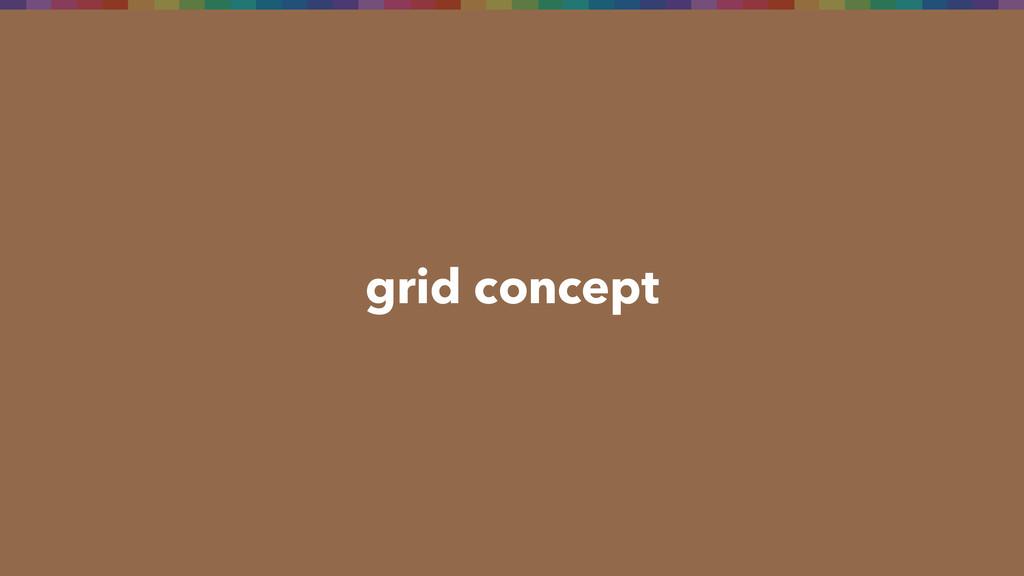 grid concept