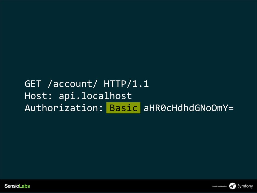 GET /account/ HTTP/1.1  Host: api.localhost...