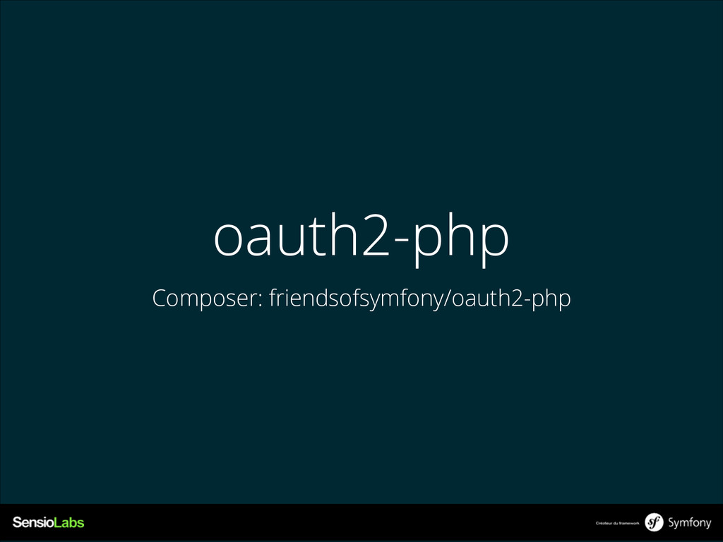 oauth2-php Composer: friendsofsymfony/oauth2-php