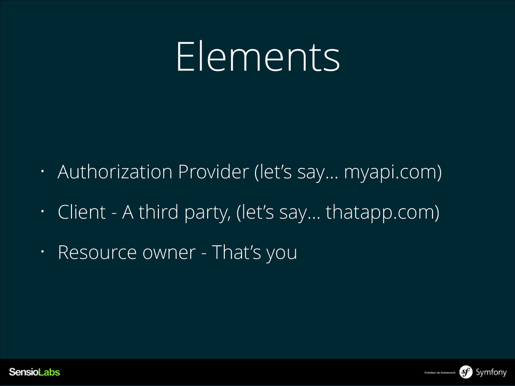 Elements • Authorization Provider (let's say… m...