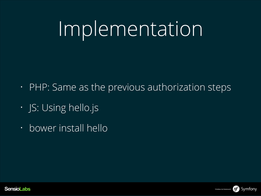 Implementation • PHP: Same as the previous auth...