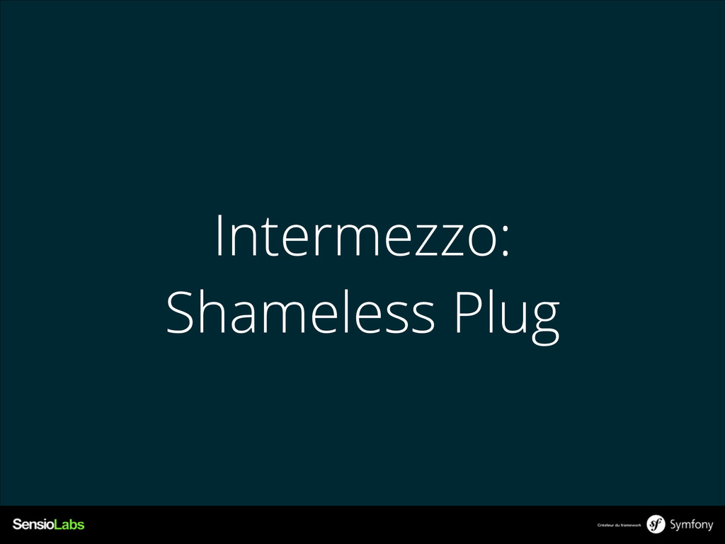 Intermezzo: Shameless Plug
