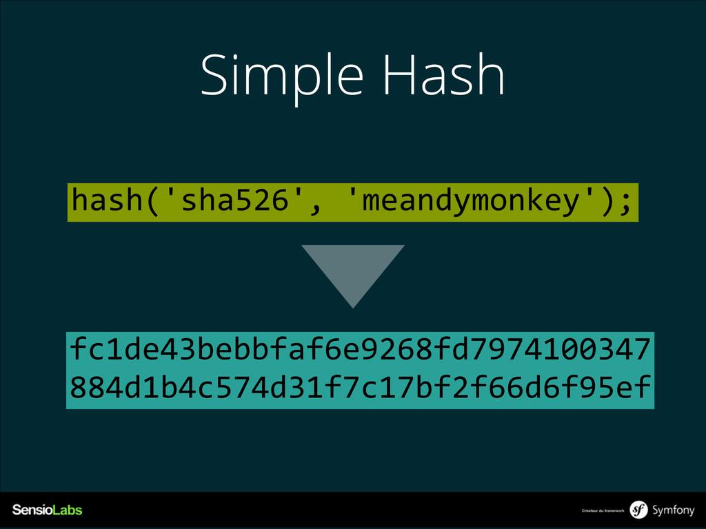 Simple Hash fc1de43bebbfaf6e9268fd7974100347 8...