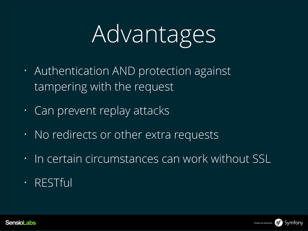 Advantages • Authentication AND protection agai...