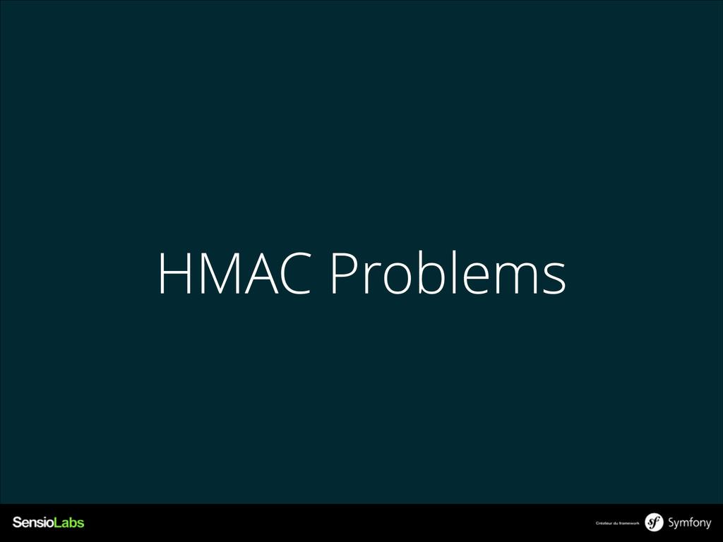 HMAC Problems