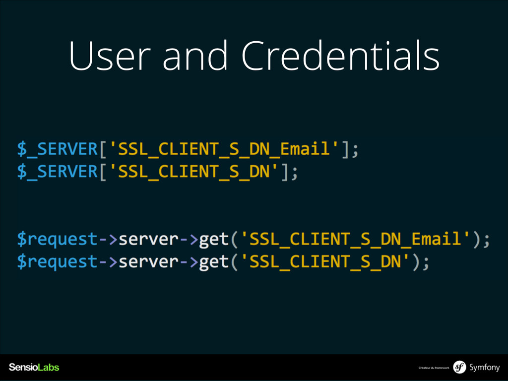 User and Credentials