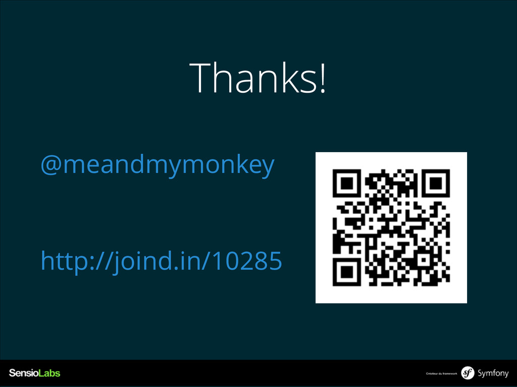 Thanks! @meandmymonkey ! http://joind.in/10285