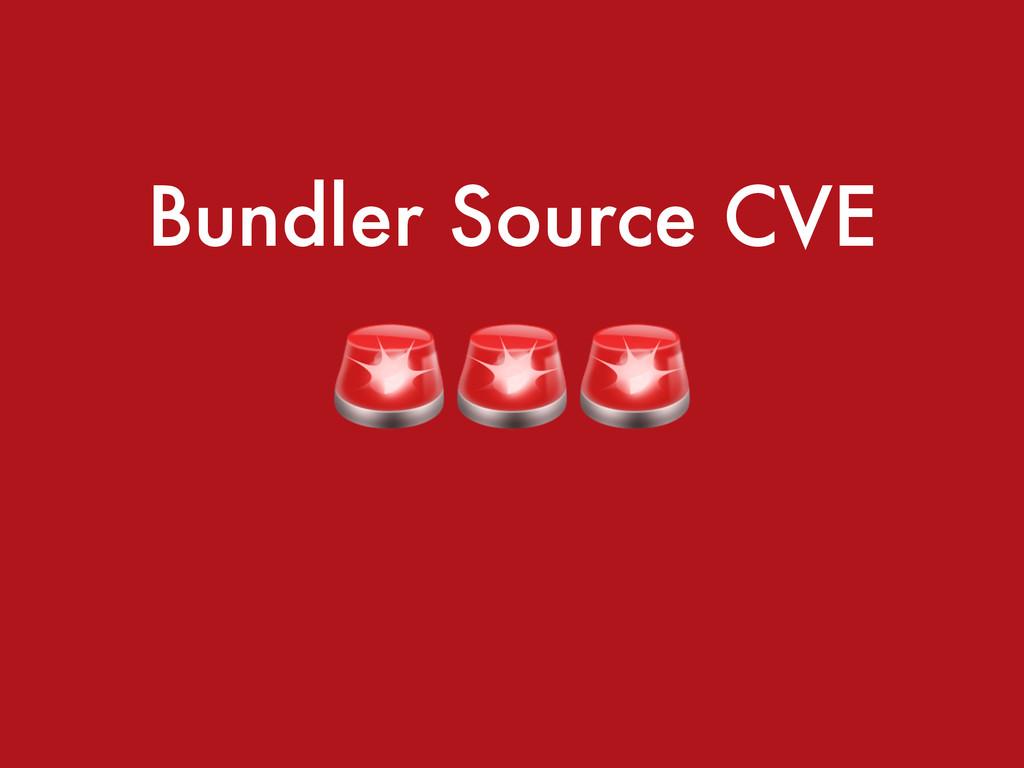 Bundler Source CVE