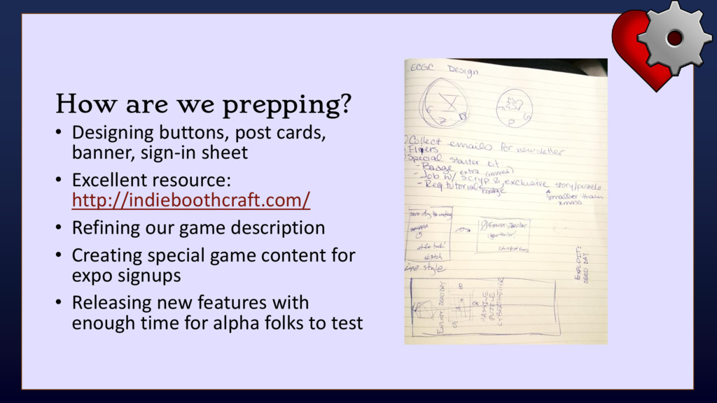 How are we prepping? • Designing buttons, post ...