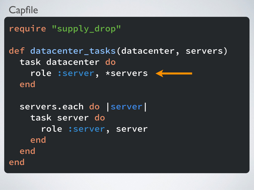 "Capfile require ""supply_drop"" def datacenter_tas..."