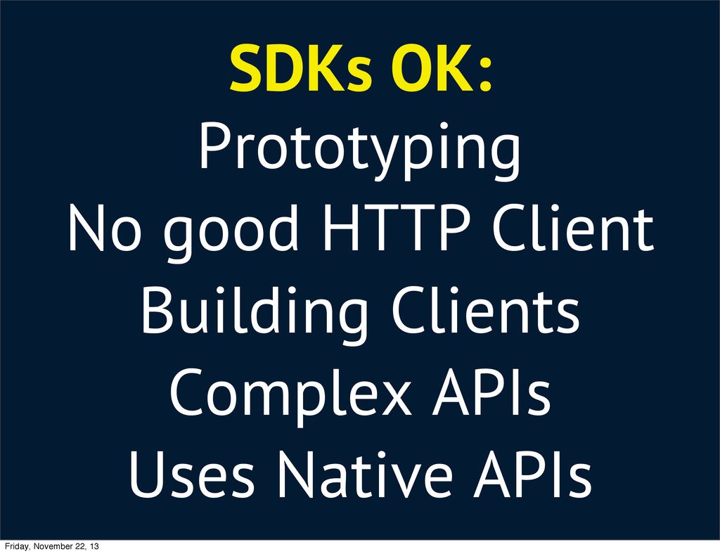 SDKs OK: Prototyping No good HTTP Client Buildi...