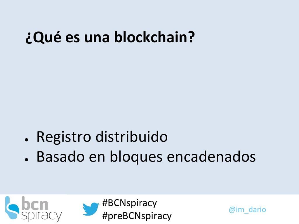 @im_dario #BCNspiracy #preBCNspiracy ¿Qué es un...
