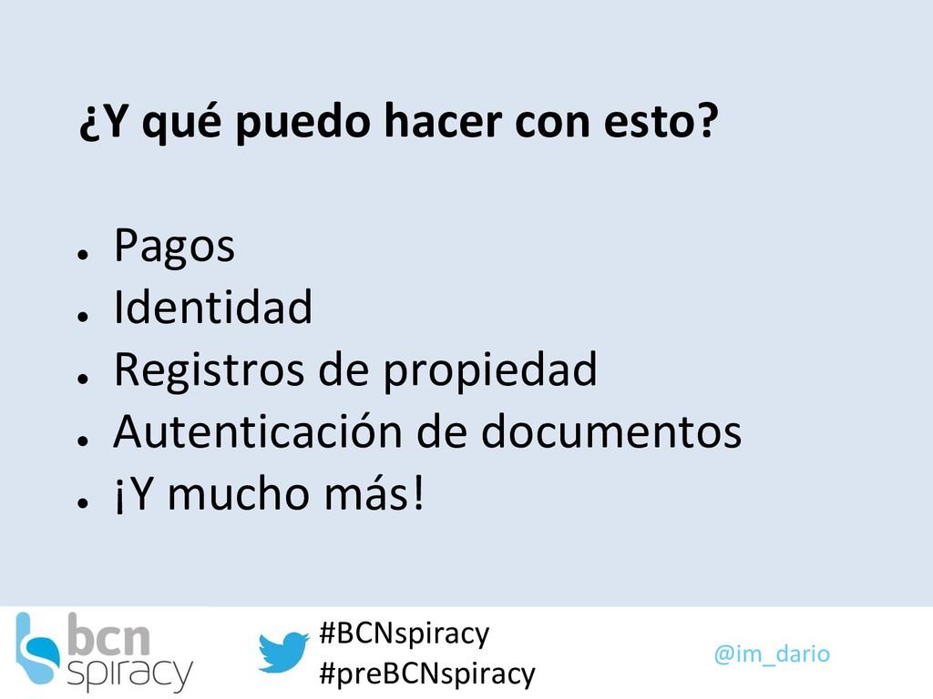 @im_dario #BCNspiracy #preBCNspiracy ¿Y qué pue...