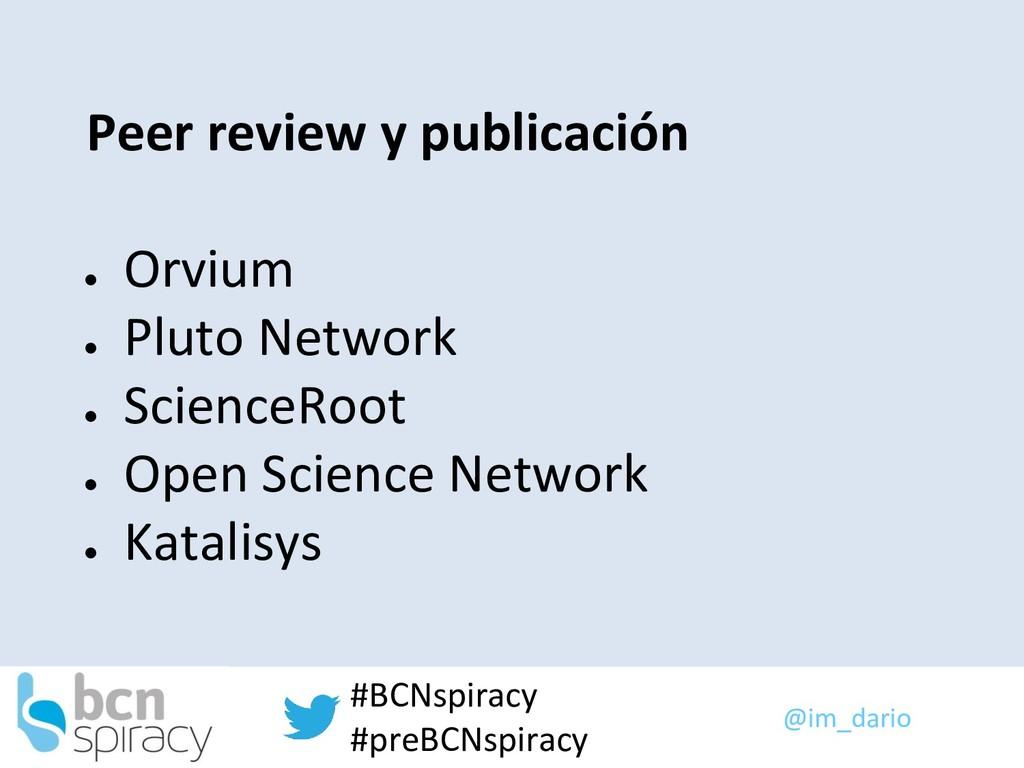 @im_dario #BCNspiracy #preBCNspiracy Peer revie...
