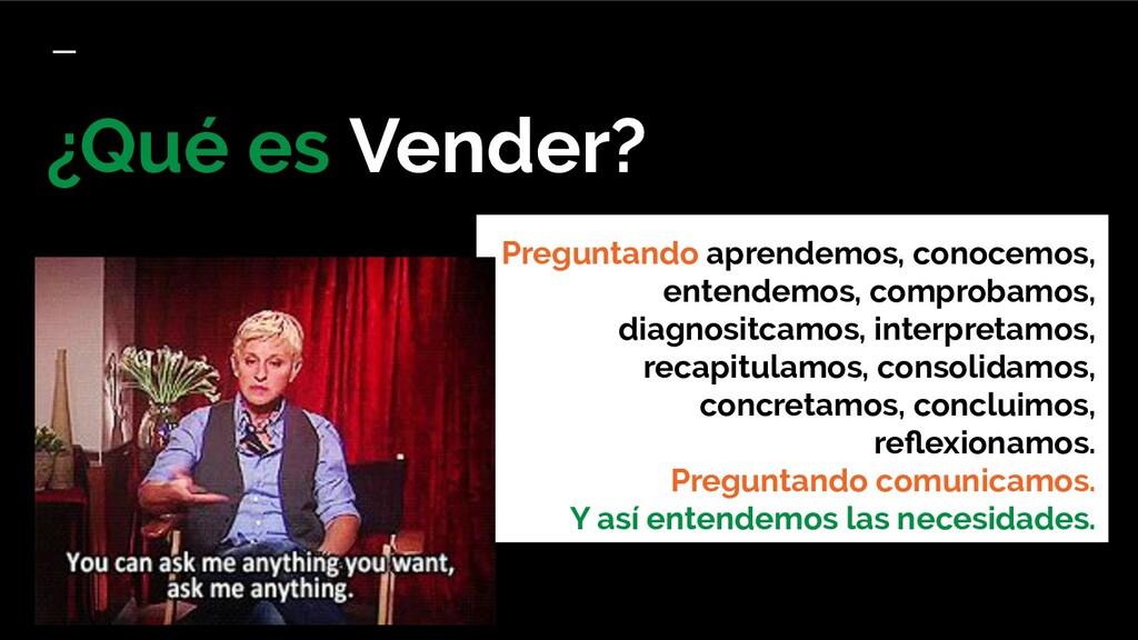¿Qué es Vender? Preguntando aprendemos, conocem...