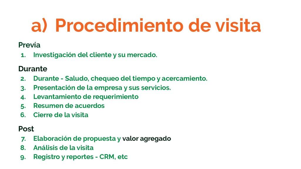 a) Procedimiento de visita Prevía 1. Investigac...
