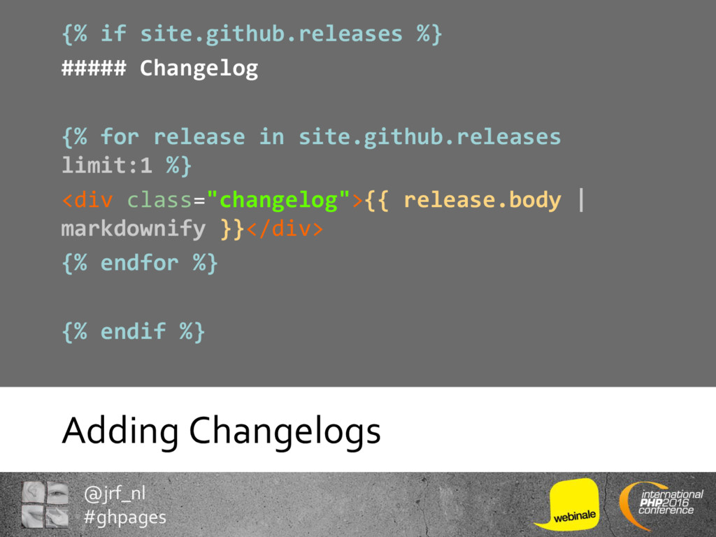 @jrf_nl #ghpages Adding Changelogs {% if site.g...