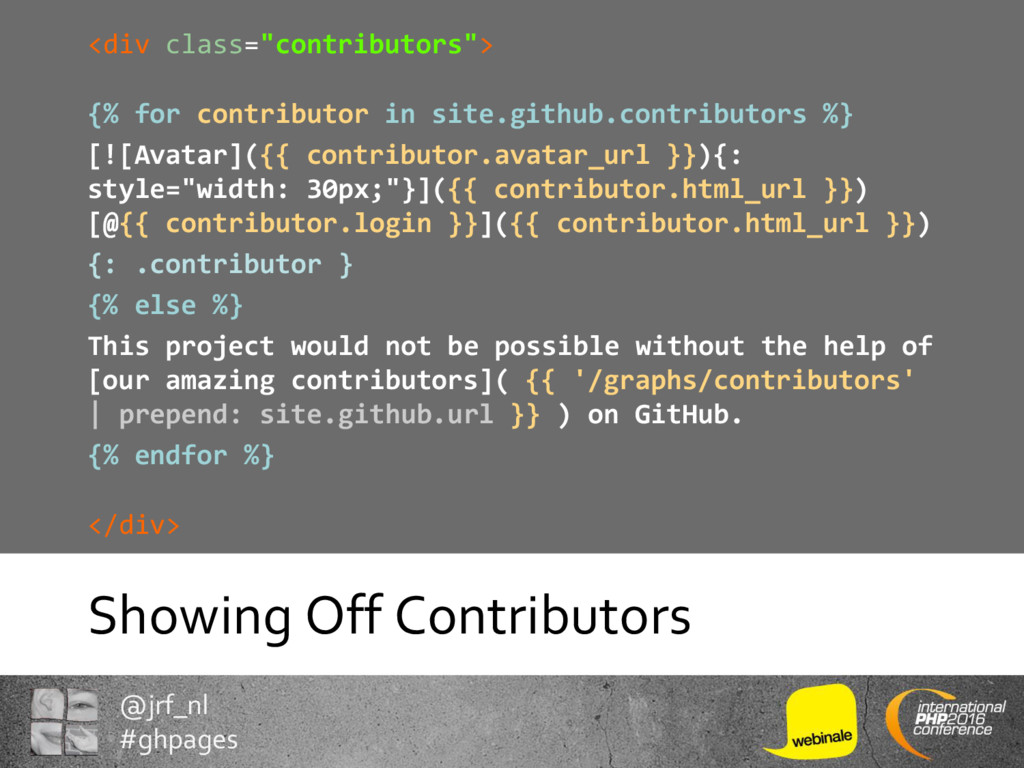 @jrf_nl #ghpages Showing Off Contributors <div ...