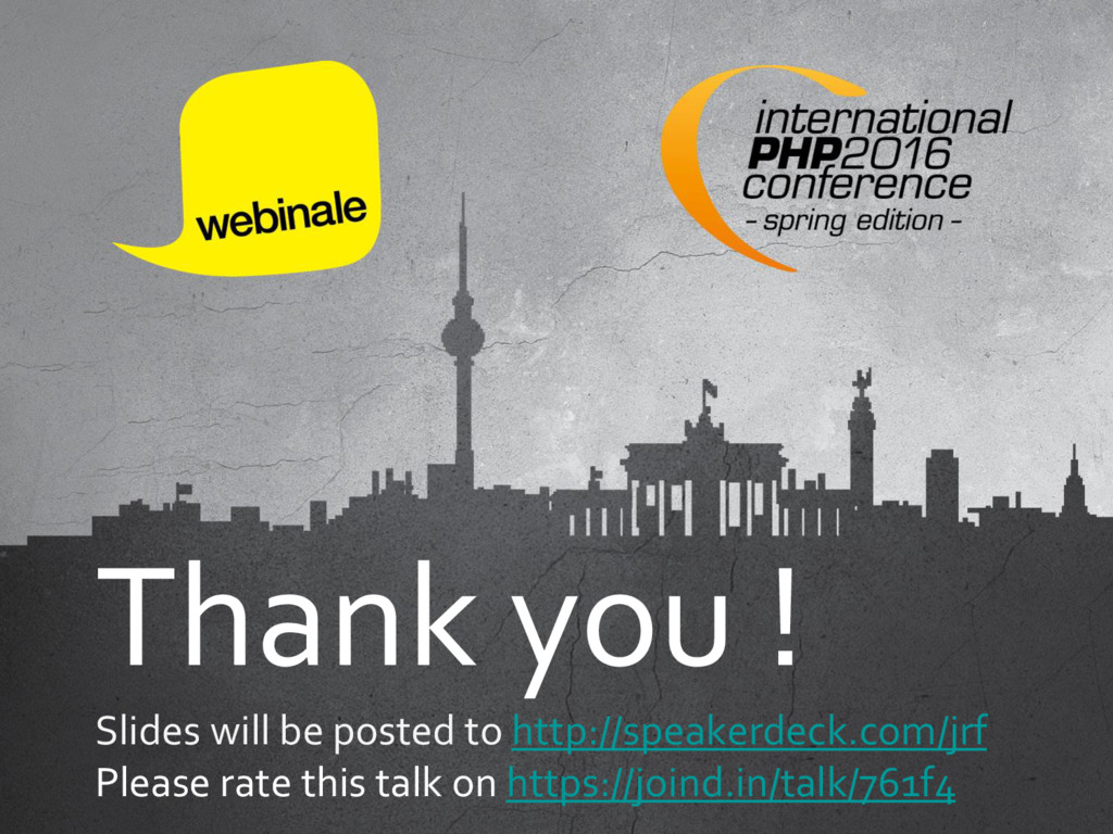 Thank you ! Slides will be posted to http://spe...