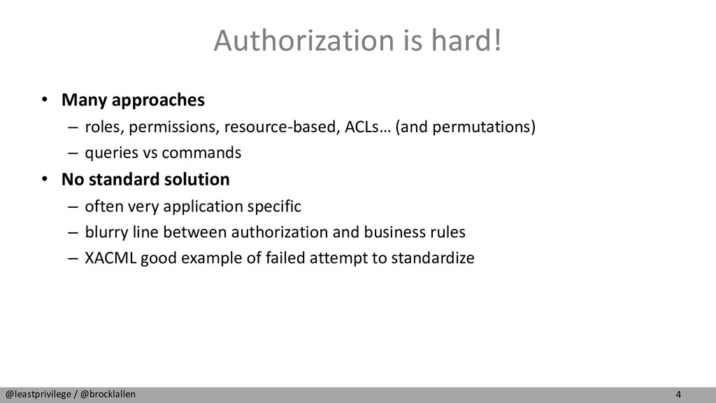 4 @leastprivilege / @brocklallen Authorization ...