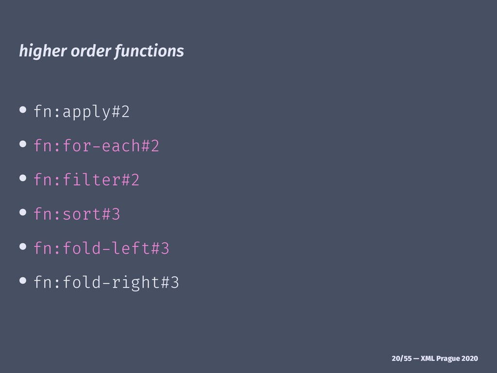 higher order functions • fn:apply#2 • fn:for-ea...