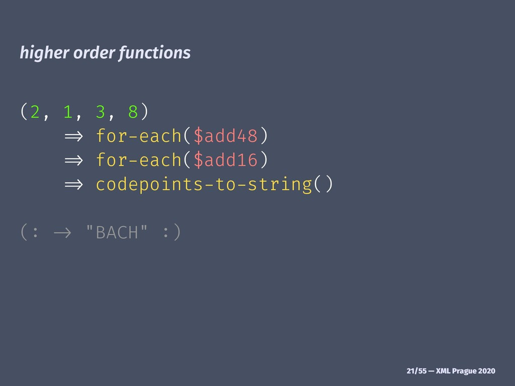 "higher order functions (2, 1, 3, 8) !"" for-each..."