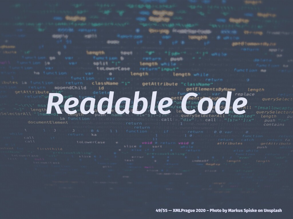 Readable Code 49/55 — XMLPrague 2020 – Photo by...