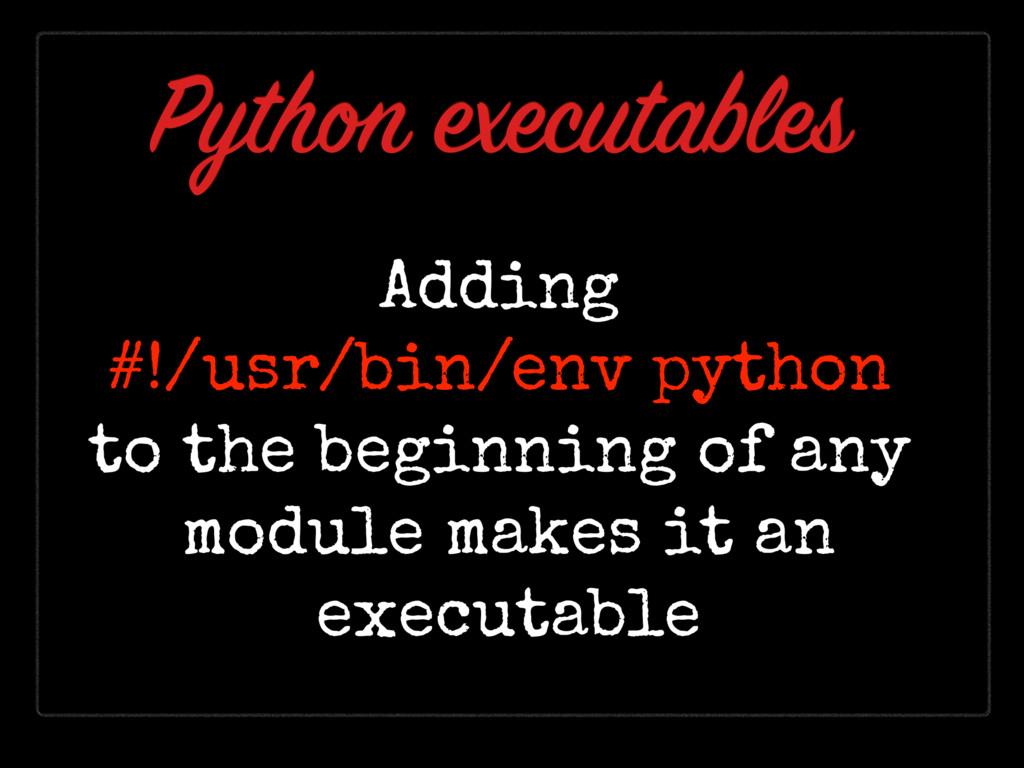 Adding #!/usr/bin/env python to the beginning o...