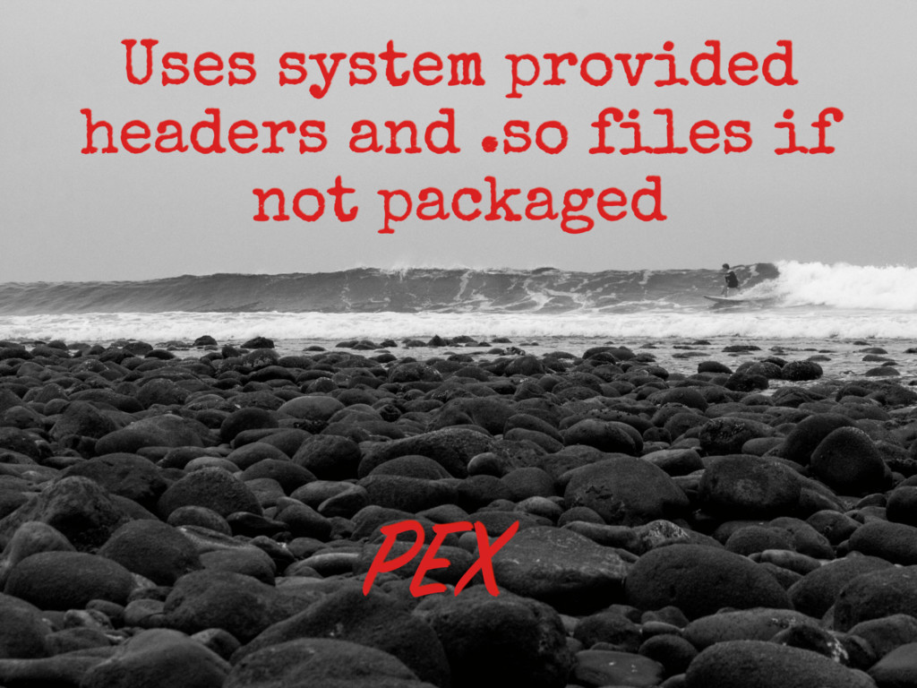 Uses system provided headers and .so files if no...