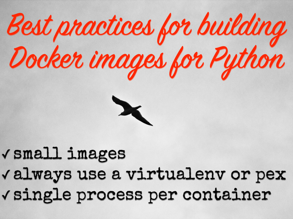 Best practices for building Docker images for P...