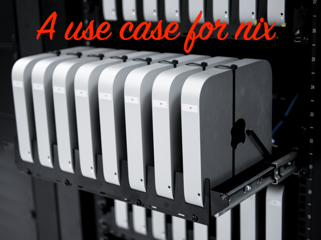 A use case for nix