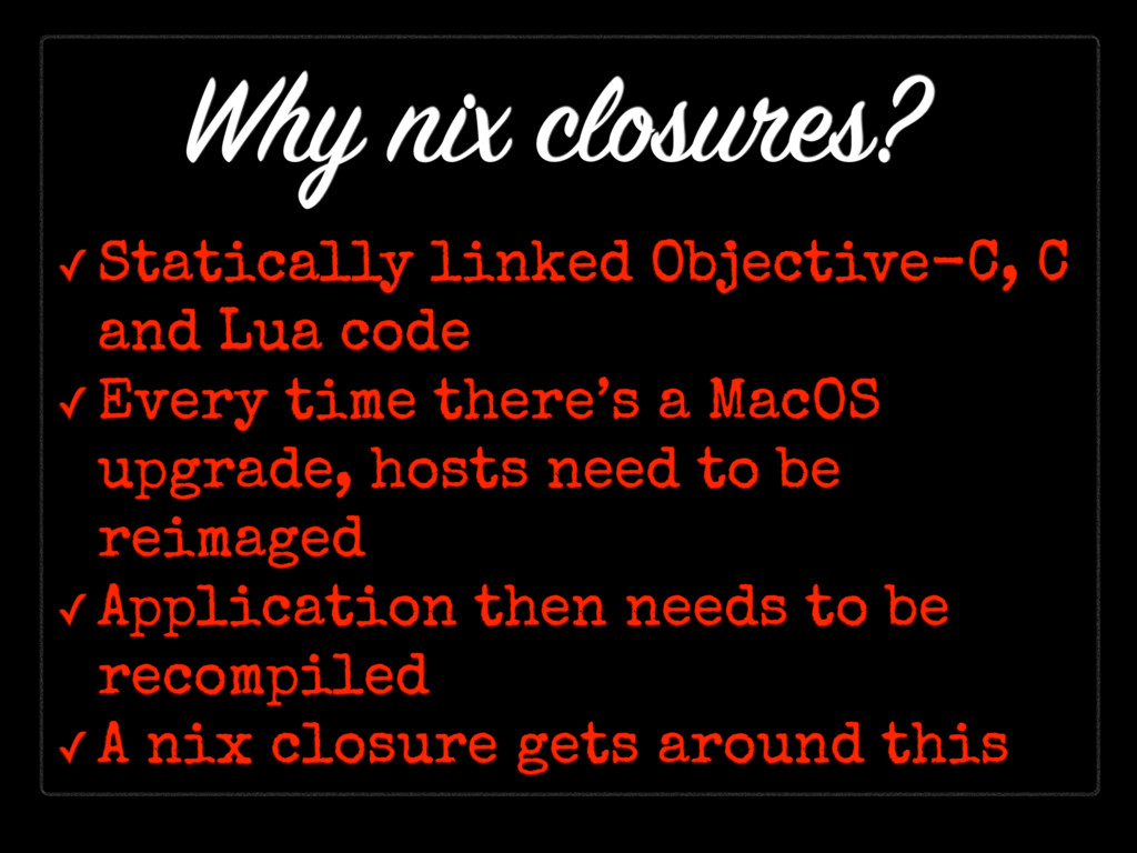 ✓ Statically linked Objective-C, C and Lua code...