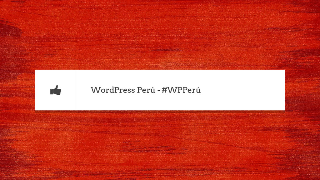 WordPress Perú - #WPPerú
