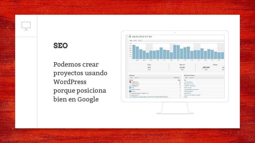 SEO Podemos crear proyectos usando WordPress po...