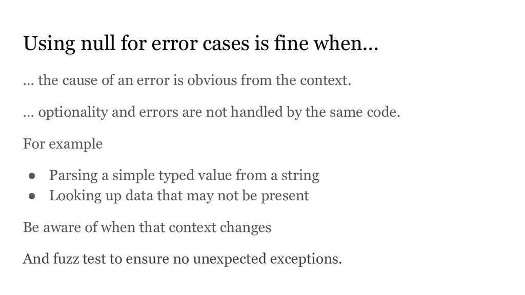 Using null for error cases is fine when... … th...